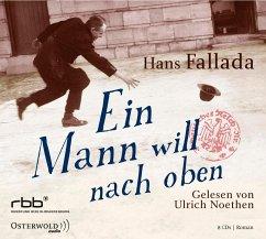 Ein Mann will nach oben, 8 Audio-CDs - Fallada, Hans