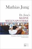 Dr. Jungs kleine Seelenapotheke