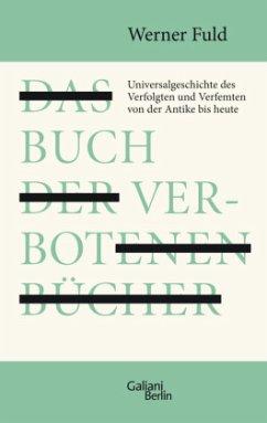Das Buch der verbotenen Bücher - Fuld, Werner