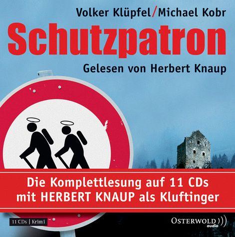 Schutzpatron / Kommissar Kluftinger Bd.6 (Audio-CD) - Kobr, Michael; Klüpfel, Volker