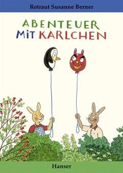 Abenteuer mit Karlchen - Berner, Rotraut Susanne