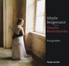 Sibylle Bergemann und das Theater RambaZamba