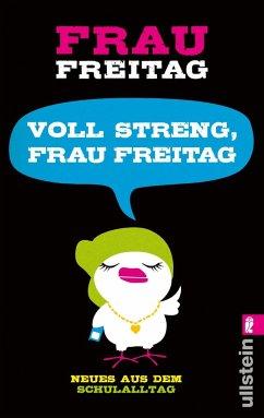 Voll streng, Frau Freitag - Frau Freitag