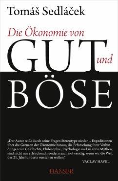 Die Ökonomie von Gut und Böse - Sedlacek, Tomas