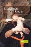 Madonnenkinder / Horndeich & Hesgart Bd.1