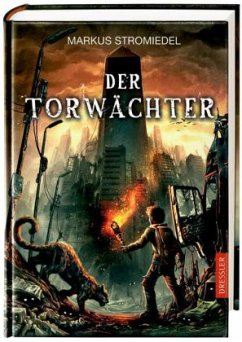 Der Torwächter Bd.1 - Stromiedel, Markus