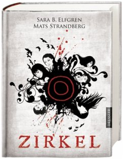 Zirkel / Engelsfors Trilogie Bd.1 - Elfgren, Sara B.; Strandberg, Mats
