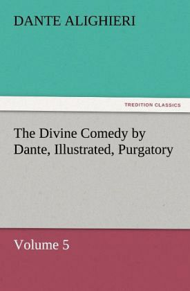 a portrayal of purgatory in the divine comedy by dante alighieri Purgatorio = purgatory (the divine comedy, #2), dante alighieri purgatory (italian: purgatorio) is the second part of dante's divine comedy, following the inferno, and preceding the paradiso.