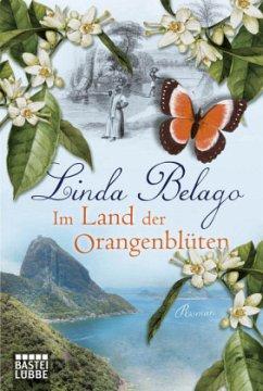 Im Land der Orangenblüten - Belago, Linda