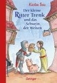 Der kleine Ritter Trenk und das Schwein der Weisen / Der kleine Ritter Trenk Bd.3