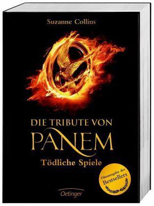 Tödliche Spiele / Die Tribute von Panem Bd.1 (Filmausgabe) - Collins, Suzanne