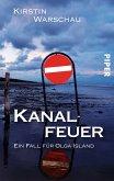 Kanalfeuer / Ermittlerin Olga Island Bd.2