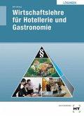 Wirtschaftslehre für Hotellerie und Gastronomie, Lösungen