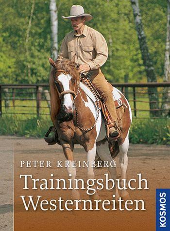 Trainingsbuch Westernreiten - Kreinberg, Peter