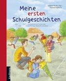Meine ersten Schulgeschichten