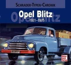 Opel Blitz 1931-1975 - Westerwelle, Wolfgang
