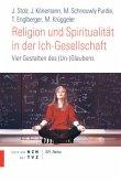 Religion und Spiritualität in der Ich-Gesellschaft