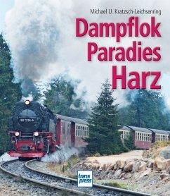 Dampflokparadies Harz
