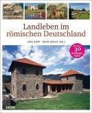 Landleben im römischen Deutschland