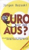 Euro vor dem Aus?