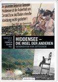 Hiddensee - die Insel der Anderen