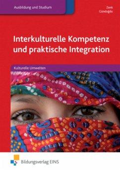 Interkulturelle Kompetenz und praktische Integr...
