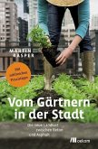 Vom Gärtnern in der Stadt