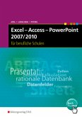 Excel - Access - PowerPoint 2007/2010