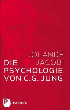 Die Psychologie von C. G. Jung - Jacobi, Jolande