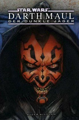 Star Wars - Darth Maul - Der dunkle Jäger - Windham, Ryder