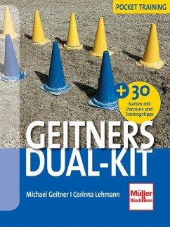 Geitners Dual-Kit + 30 Parcours und Trainings-Tipps (Karten) - Geitner, Michael; Lehmann, Corinna