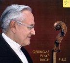 Geringas Plays Bach Plus/Cellosuiten Bwv 1007-1012