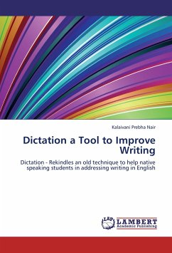 Dictation a Tool to Improve Writing