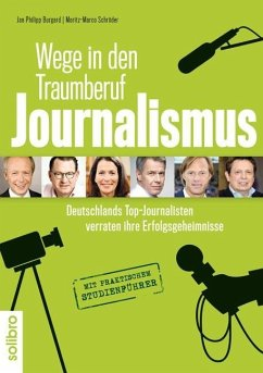 Wege in den Traumberuf Journalismus