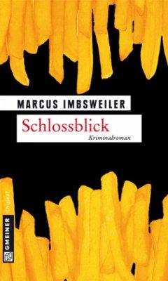 Schlossblick / Max Kollers fünfter Fall