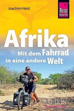 Afrika - Mit dem Fahrrad in eine andere Welt