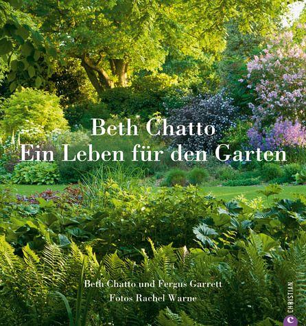 Beth chatto ein leben f r den garten von beth chatto buch - Gartenarchitektur software ...