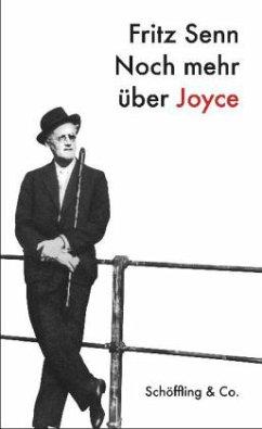 Noch mehr über Joyce - Senn, Fritz