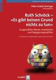 Ruth Schröck - 'Es gibt keinen Grund nichts zu tun'