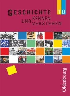 Geschichte kennen und verstehen Ausgabe B 10 NEU - Feller, Nils;Fink, Hans-Georg;Fritsche, Christian