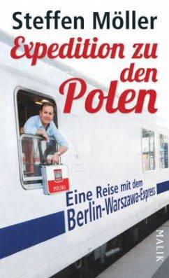 Expedition zu den Polen - Möller, Steffen