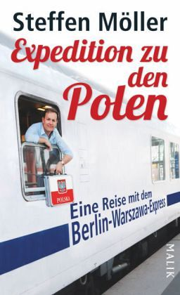 Expedition zu den Polen - Möller, Steffen