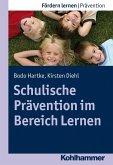 Schulische Prävention im Bereich Lernen