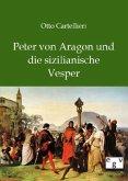 Peter von Aragon und die sizilianische Vesper