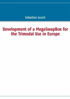 Development of a MegaSwapBox for the Trimodal Use in Europe