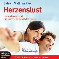 Herzenslust, 3 Audio-CDs - Riek, Saleem M.