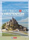 Die Weltreligionen: Christentum