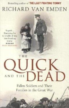 The Quick and the Dead - Van Emden, Richard