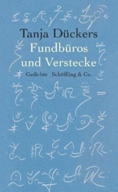 Fundbüros und Verstecke - Dückers, Tanja