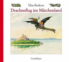 Drachenflug ins Märchenland - Beskow, Elsa